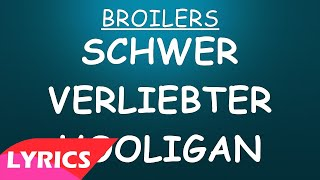 Schwer verliebter Hooligan - Broilers (Lyrics)