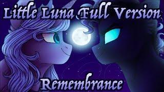 """Little Luna Full Version"" Animatic (Remembrance)"