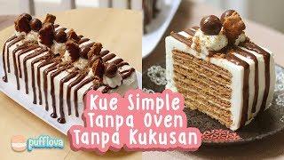 MEMBUAT KUE TANPA OVEN TANPA KUKUSAN #1 | NO BAKE CAKE RECIPE