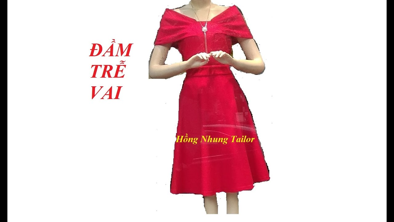 Cách cắt đầm trễ vai. How to cut dress.