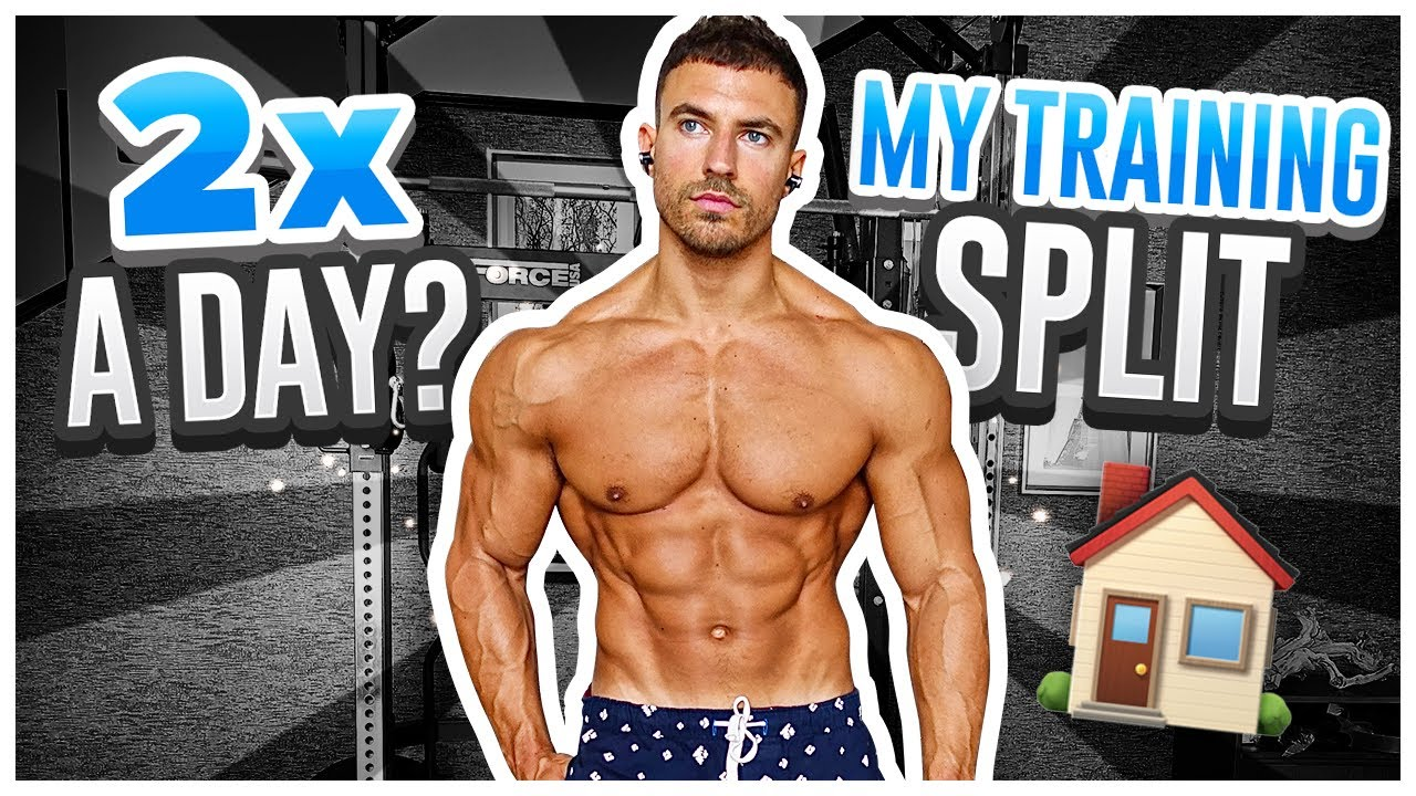 Training Twice A Day - Yes or No? | My Current Split