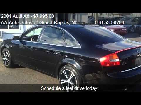 2004 audi a6 2 7t with tiptronic for sale in kentwood mi youtube. Black Bedroom Furniture Sets. Home Design Ideas