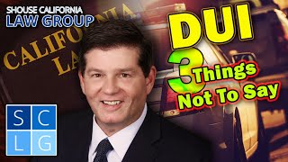 Former Cop: 3 Things NOT To Say If You Get Stopped for DUI