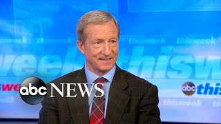 Government 'corrupted by corporate money': Tom Steyer