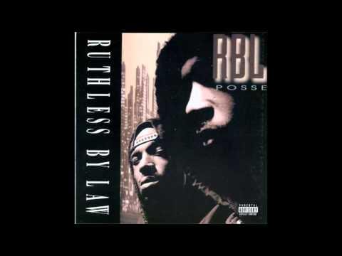 R.B.L. Posse. Ruthless By Law (Full Album)