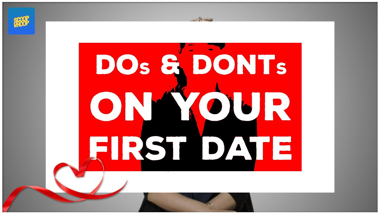 Dos and don ts of dating