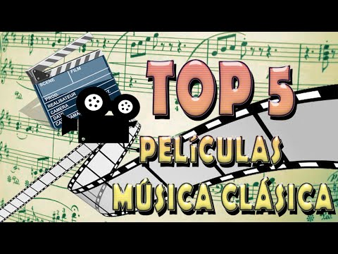 TOP 5: Películas sobre Música Clásica | TOP 5:Films about classical music