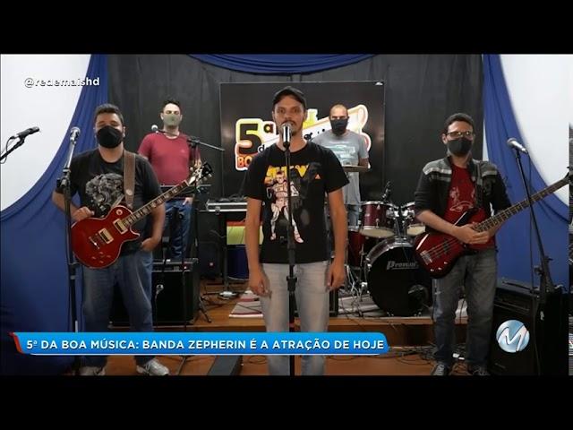 Banda Zepherin - 5ª da Boa Música - Rede Mais