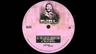 Orlando B. - The Harlem Connection (Kez YM Remix)