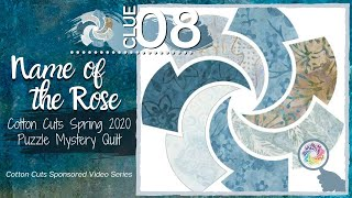 Clue 08 for Cotton Cuts Spring 2020 Mystery Quilt (Small Intrigue)