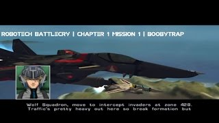 Robotech Battlecry | Chapter 1 Mission 1 | Boobytrap