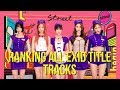 Ranking All EXID Title Trackz