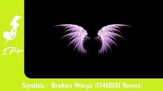 Synthis - Broken Wings (174UDSI Remix)