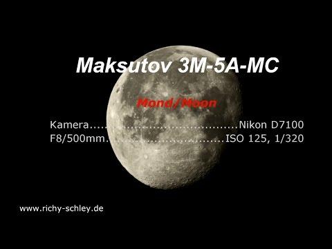 Mond Moon Maksutov 3M-5A-MC 8/500 & Nikon D7100