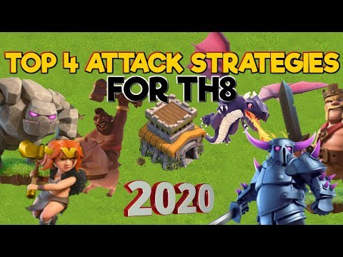 TOP 4 TH8 ATTACK STRATEGIES - Clash Of Clans 2020