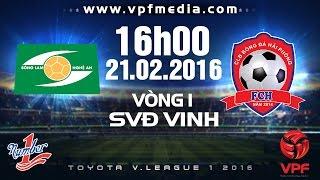 song lam nghe an vs hai phong - vleague 2016  full