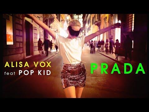 Смотреть клип Алиса Вокс Feat. Pop Kid - Prada