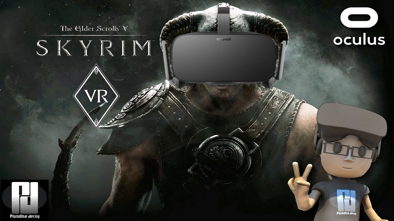 A FLAWLESS EXECUTION! - SKYRIM VR On PC IS SUPERB! // Oculus + Touch // GTX  1060 (6GB)