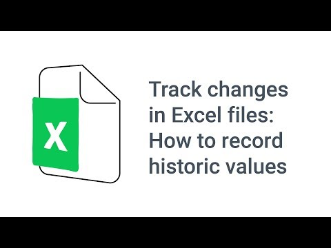 Track changes in Excel files: How to record historic values