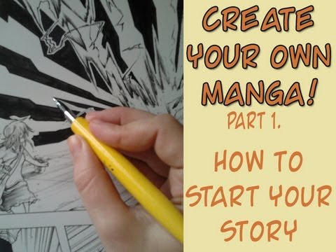 Create your own Manga! Pt.1. How to start your Story