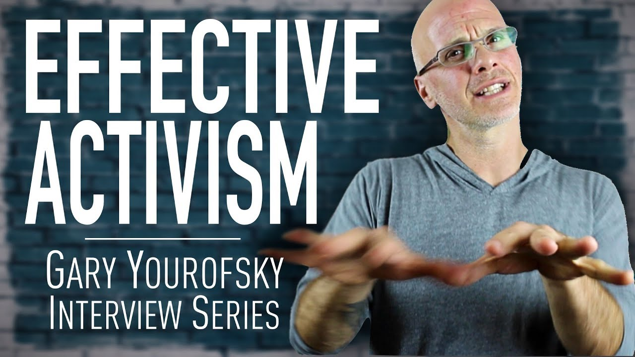 Gary Yourofsky On Effective Activism & Not Losing Hope