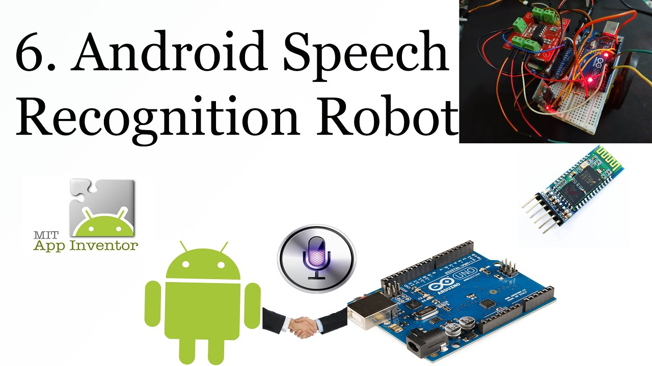 6  Arduino android speech recognition bot