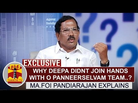 EXCLUSIVE: Why Deepa didn't join hands with former TN CM O Panneerselvam Team? -Pandiarajan Explains