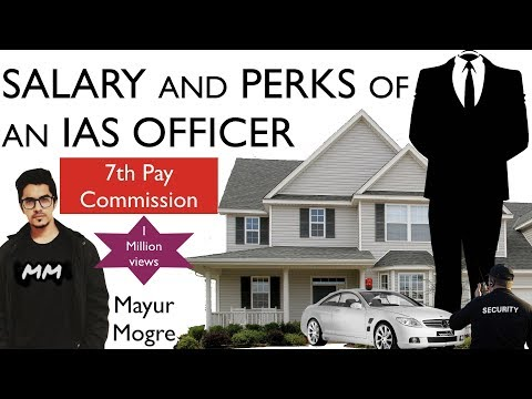 IAS Officer Salary And Perks After 7th Pay Commission | 7th Pay Commission | UPSC | IAS