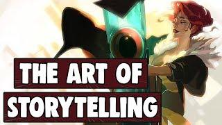 Transistor - The Art of Storytelling