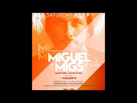 Miguel Migs (Salted Music) @ Cabana Rooftop, Hong Kong (Live Mix)