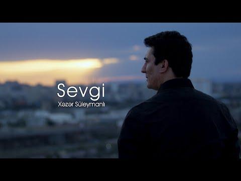Xəzər Süleymanlı-Sevgi