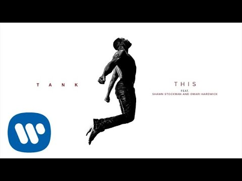 Tank - This (feat. Shawn Stockman & Omari Hardwick) [Official Audio]