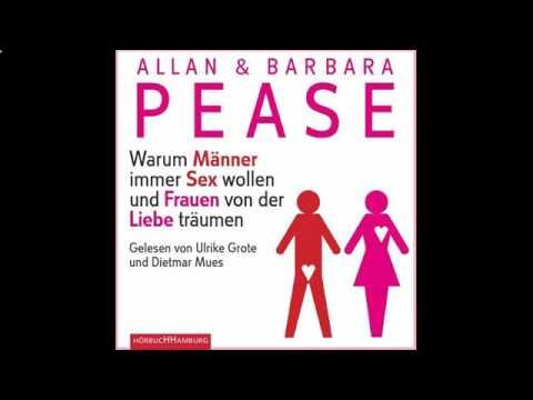 Warum Männer immer Sex wollen und Frauen Von der Liebe träumen  Hörbuch von Allan und Barbara Pease