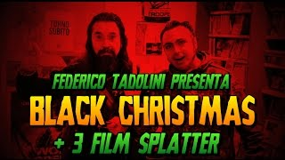 Drive In Movies | Black Christmas + 3 Film Splatter