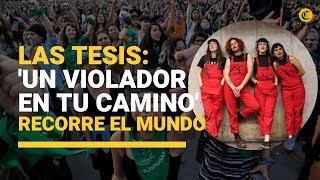 """Chile : ¿quiénes Son Las Tesis, El Colectivo Feminista Detrás De """"el Violador Eres Tú"""""""