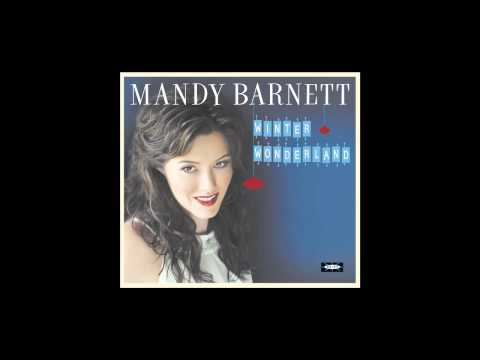 """Mandy Barnett - """"All I Want For Christmas Is You"""""""