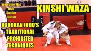 Kinshi Waza (Forbidden Techniques) of Kodokan Judo