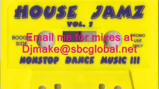 house jamz vol 1 boogie boy luis 90 s chicago house mix old school house b96 wbmx
