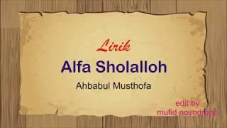 Lirik Alfa Sholalloh Ahbabul Musthofa