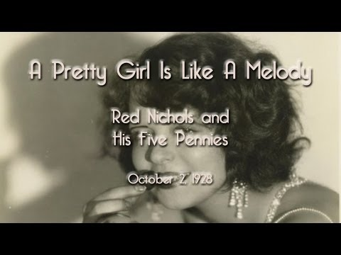 Red Nichols & his Five Pennies -  A Pretty Girl Is Like A Melody (1928)