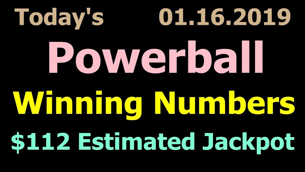 Today Powerball Winning Numbers 16 January 2019 Tonight Powerball