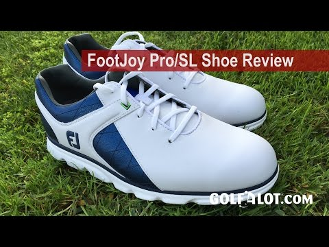 FootJoy Pro/SL Shoe Review By Golfalot