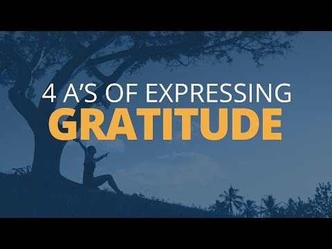 The Four A's for Expressing Gratitude