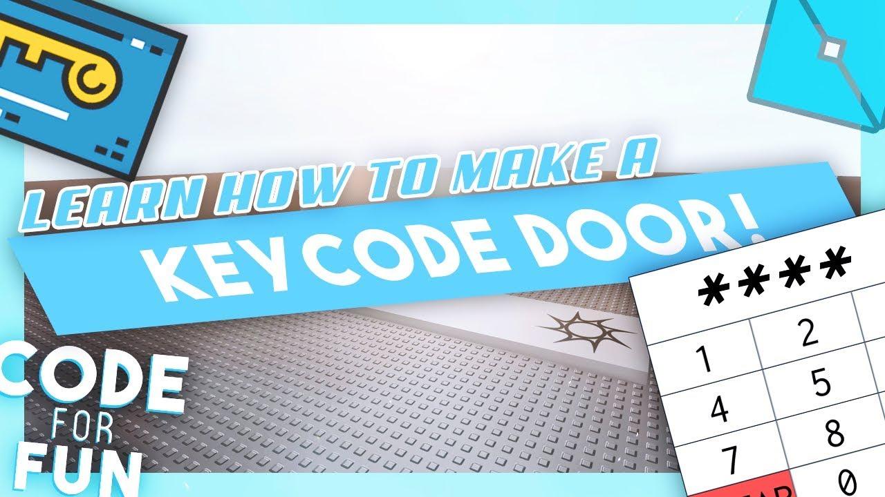 How To Make A Code Door Using Roblox Studio 2018 Youtube