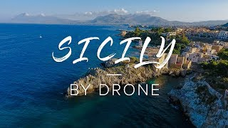 SICILY BY DRONE 2016 (Aerial film)