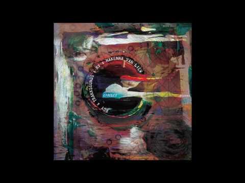 Circles Ft. Makenna Van Liew (Prod.  by Roy, Trakksounds, and Matt Vogel