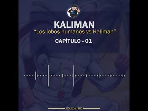 Kaliman vs Los Lobos Humanos - Capítulo 1