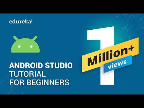 Android Studio Tutorial For Beginners – 1 | Android Tutorial | Android App Development | Edureka