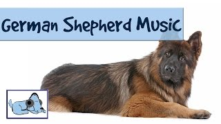 Calming Music For German Shepherds