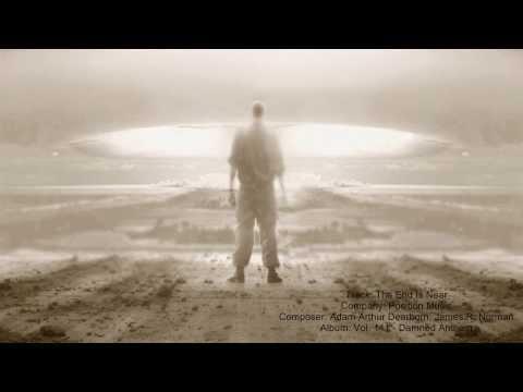 Position Music - The End is Near (Adam Arthur Dearborn, James R. Norman)